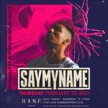 SAYMYNAME - HOUSTON: Main Image
