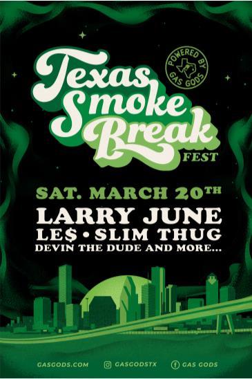 TX Smoke Fest: Larry June,Slim Thug,Le$,DevinTheDude,& More!: Main Image
