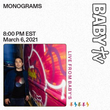 BABY TV Presents: MONOGRAMS: Main Image