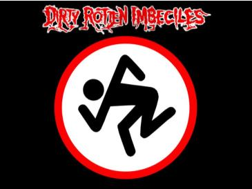 Dirty Rotten Imbeciles: