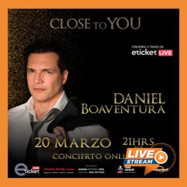 DANIEL BOAVENTURA - CLOSE TO YOU