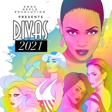 Knox Heels Revolution Presents: DIVAS 2021: Main Image