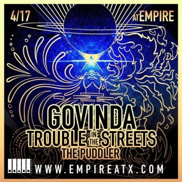 SOLD OUT: Govinda w/ Trouble in the Streets and The Puddler: Main Image