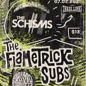 The Flametrick Subs, The Schisms, Primo Danger-img