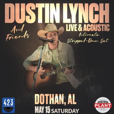 Dustin Lynch and Friends LIVE & Acoustic: Main Image