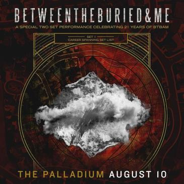 BETWEEN THE BURIED AND ME: AN EVENING WITH: