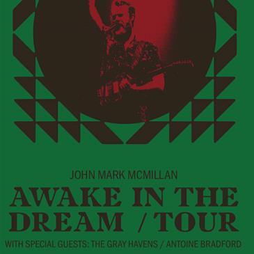John Mark McMillan: Awake In The Dream Tour-img