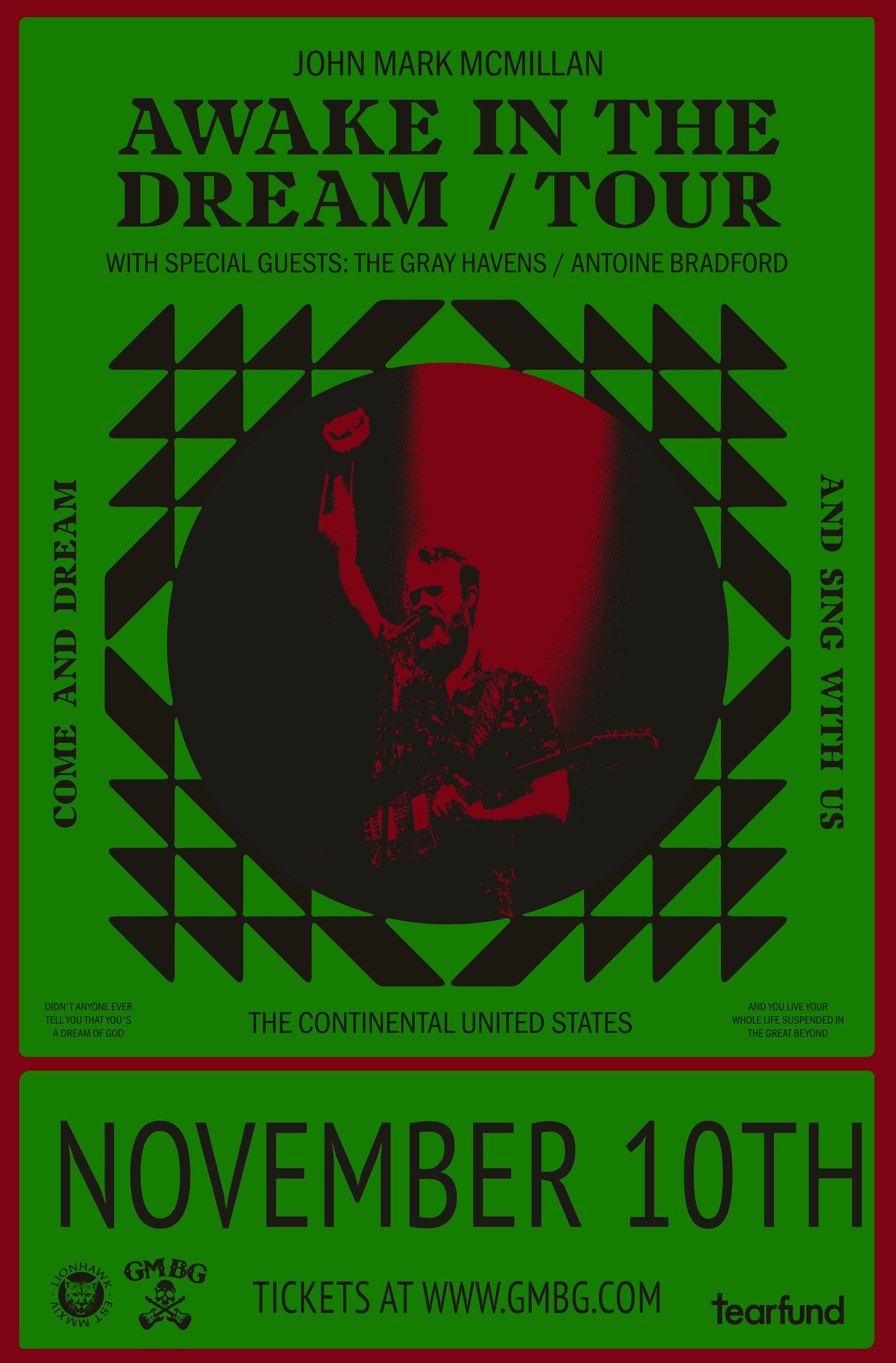 John Mark McMillan: Awake In The Dream Tour