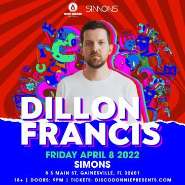 Dillon Francis - Gainesville: