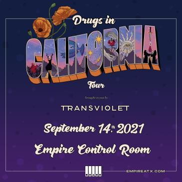 "Transviolet ""Drugs in California Tour"" w/ Anastasia Hera:"