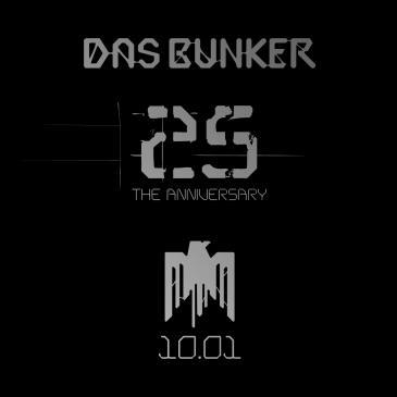 Das Bunker 25th Anniversary: Main Image