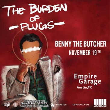 Benny The Butcher - The Burden of Plugs Tour: Main Image