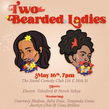 Electra Telesford & Norah Yahya Presents Two Bearded Ladies!-img