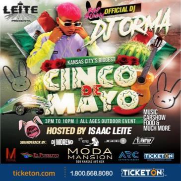 5 DE MAYO FIESTA W/BADBUNNYS DJ ORMA
