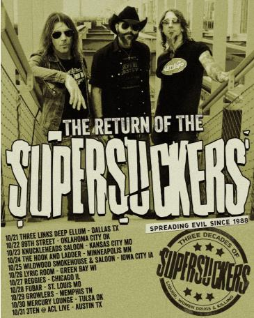 The Return of the Supersuckers w/ JGJM: