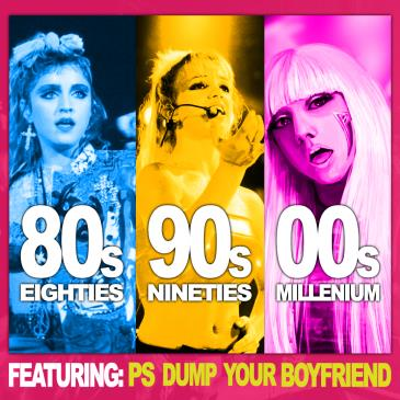 80s vs 90s vs 00s Dance Party ft. PS Dump Your Boyfriend: Main Image