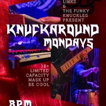Knuckaround Mondays with The Funky Knuckles & Friends-img