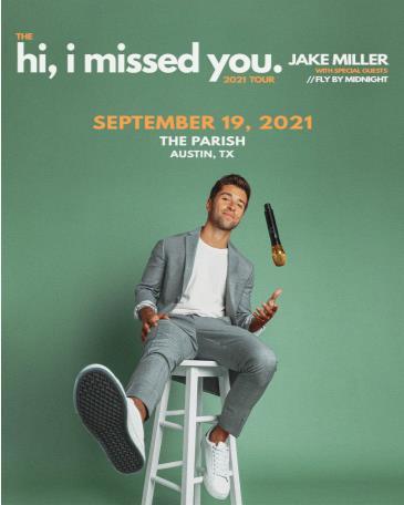 Jake Miller: The hi, I missed you. 2021 Tour: Main Image