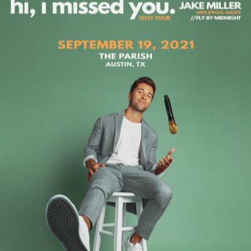 Jake Miller: The hi, I missed you. 2021 Tour-img