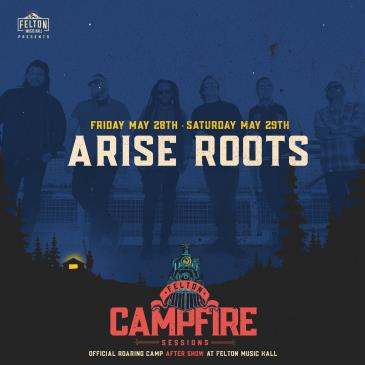 Arise Roots | Night 1 (Roaring Camp After Show): Main Image