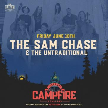 The Sam Chase & The Untraditional (Roaring Camp After Show): Main Image