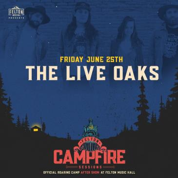 The Live Oaks (Roaring Camp After Show): Main Image