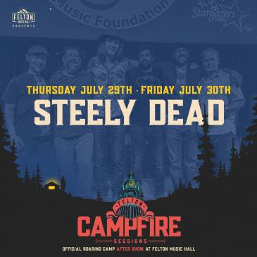 Steely Dead | Night 2 (Roaring Camp After Show): Main Image