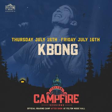 KBong | Night 2 (Roaring Camp After Show): Main Image