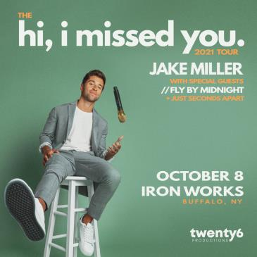 Jake Miller w/ Fly By Midnight + Just Seconds Apart: Main Image