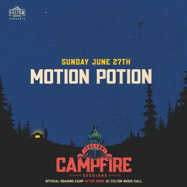 Motion Potion (Roaring Camp After Show): Main Image