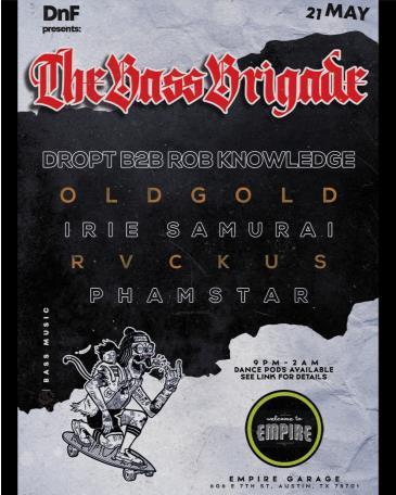 DnF presents: THE BASS BRIGADE ft. DROPT B2B Rob Knowledge: Main Image