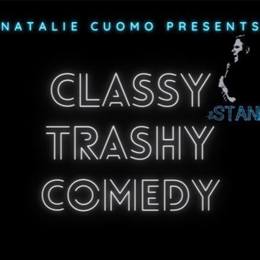 Classy Trashy Comedy!-img