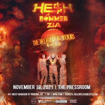 HE$H, Bommer, Zia - PHX:
