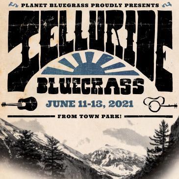 1st Weekend 3-Days - Telluride Bluegrass Festival 2021: Main Image