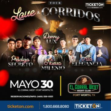 LOVE Y CORRIDOS TOUR 2021 EN FORT WORTH