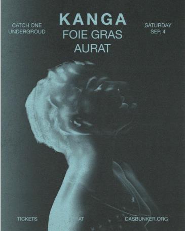 KANGA / Foie Gras / Aurat: