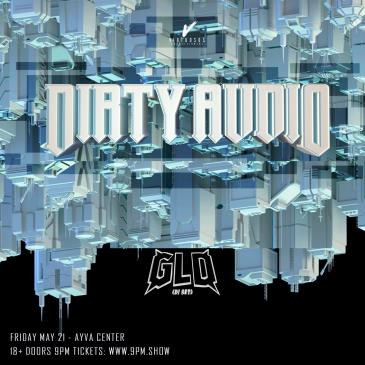 Dirty Audio / GLD / 5.21 / Ayva: Main Image