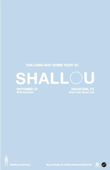 Shallou: Long Way Home Tour:
