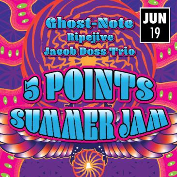 5PTS Summer Jam: Ghost-Note w. Ripejive, Jacob Doss Trio: Main Image