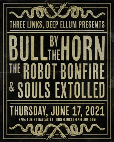 Bull By The Horn, The Robot Bonfire, Souls Extolled: Main Image