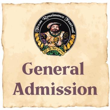 General Admission - Texas Renaissance Festival 2021:
