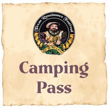Texas Renaissance Festival 2021 - Camping: