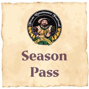Season Pass - Texas Renaissance Festival 2021: Main Image