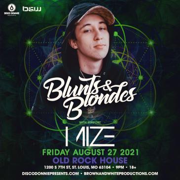 Blunts & Blondes + Mize - ST. LOUIS: