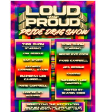 RESCHEDULED: LOUD AND PROUD : PRIDE DRAG SHOW: Main Image