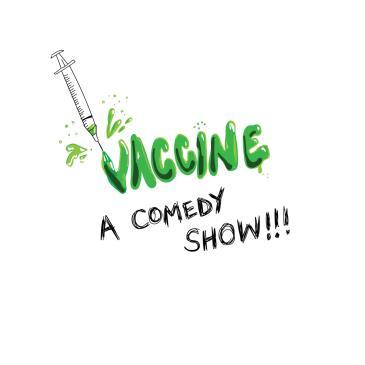 Vaccine! A Comedy Show!-img