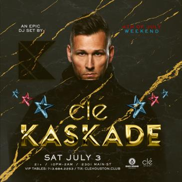 Kaskade / Saturday July 3rd / Clé: