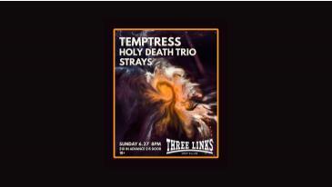 Temptress, Holy Death Trio, Strays: Main Image