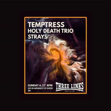 Temptress, Holy Death Trio, Strays-img