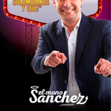 """CARLOS EL MONO SANCHEZ """"SOMOS COLOMBIANOS Y QUE"""""""